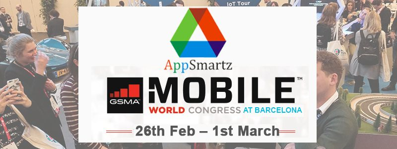 APPSMARTZ AT MOBILE WORLD CONGRESS 2018 AT BARCELONA FROM 26TH FEB – 1ST MARCH