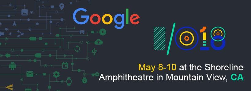 APPSMARTZ AT GOOGLE I/O 2018 AT THE SHORELINE AMPHITHEATRE IN MOUNTAIN VIEW, CA FROM 8 – 10 MAY